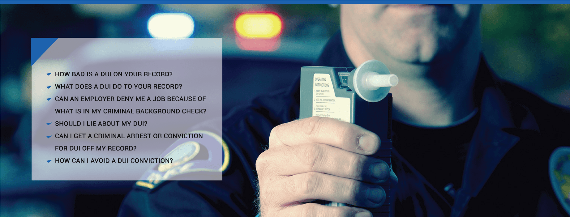 12 Questions Answered About DUI and Background Check